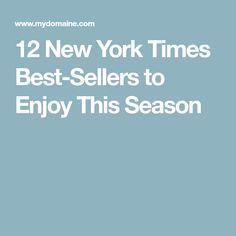 12 New York Times Best-Sellers to Enjoy This Season