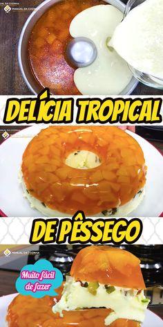 DELICIA TROPICAL DE PÊSSEGO - LINDO E FÁCIL #deliciatropical #delicia #sobremesasimples  #receita #receitafacil #receitas #comida #food #manualdacozinha #aguanaboca #alexgranig