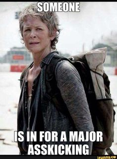 About time Carol :) S7E13