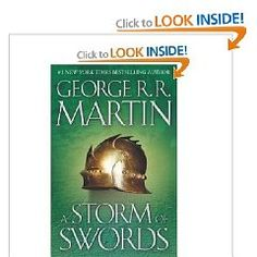 A Storm of Swords A Song of Ice and Fire Book 3 by   George RR Martin                        George RR Martin        8250 Visit Amazons George RR Martin Page        Find all the books read about the author and more         See search