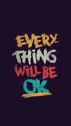 Everything will be ok #iPhone #5s #Wallpaper | http://www.ilikewallpaper.net/iphone-5-wallpaper/,here shares more with you .