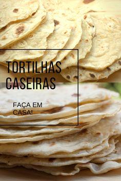 Aprenda fazer em casa tortilhas! Receita rápida e fácil! #receita #tortilha #façaevenda