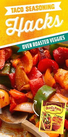 Trying to get your family to eat more veggies? Toss your favorite chopped veggies with Old El Paso Taco Seasoning, and roast in the oven! Ready in under 30 minutes and sure to be a hit!
