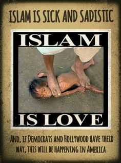 STILL THINK ISLAM IS THE RELIGION OF PEACE?