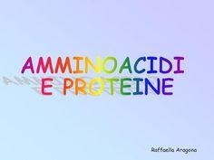 AMMINOACIDI E PROTEINE>