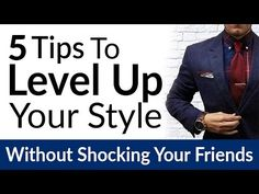 5 Ways To Upgrade Your Style Without Shocking Friends | Transition Your Style | Dress Sharp With No Criticism
