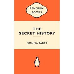 13. THE SECRET HISTORY BY DONNA TARTT (1992)