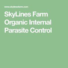 SkyLines Farm Organic Internal Parasite Control