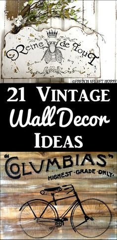21 Fabulous Vintage Wall Décor Ideas and Projects! So much beautiful DIY inspiration for your Farmhouse or Country Style Home. By Graphics Fairy