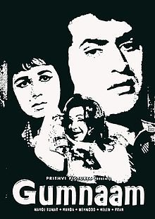 """Gumnaam (Hindi for """"unknown"""" or """"anonymous"""") is a 1965 Indian horror thriller film directed by Raja Nawathe, starring Manoj Kumar, Nanda, Pran, Helen and Mehmood. The film became a box office hit. The music for the film was composed by Shankar-Jaikishan  The story is based on Agatha Christie's novel And Then There Were None. http://en.wikipedia.org/wiki/Gumnaam"""