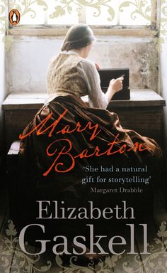 Mary Barton: A Tale of Manchester Life by Elizabeth Gaskell