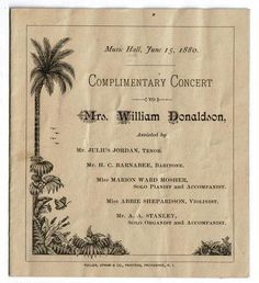1880 Complimentary Concert Program Mrs. Wm. Donaldson from Providence, R.I. Printed by Fuller, Upham & Co.,  A beautifully illustrated program for a complimentary concert given at the Music Hall.