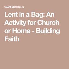 Lent in a Bag: An Activity for Church or Home - Building Faith