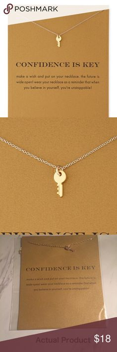 Confidence is Key Necklace with Card ⭐️⭐️⭐️⭐️⭐️ 5 star rated! Dogeared-style Confidence is Key necklace with card. Makes a beautiful gift! ✨14k gold dipped✨  Bundle discount available!  🍍Suggested User! 🍍5 Star Rated Seller!  🍍Same or next day shipper! 🚫No trades! ❌No half price offers Pineapple.PalmBeach Jewelry Necklaces