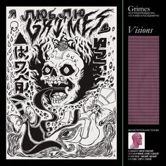 Grimes * Visions