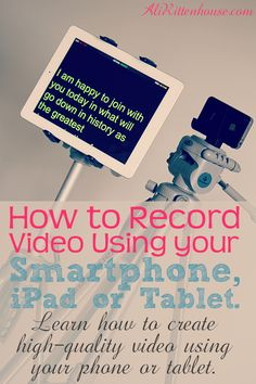 How to Record Video using your Smartphone or Tablet. Also learn how to turn your iPad into a teleprompter Making Youtube Videos, Social Share Buttons, Ipad Tablet, Ipads, Cool Tools, Tool Design, Better Life, Videography, Online Marketing