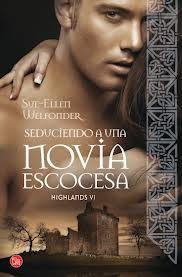 Mi riconcito de lectura: SEDUCIENDO A UNA NOVIA ESCOCESA de SUE-ELLEN WELFO...
