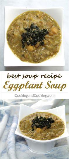 Eggplant Soup Recipe Eggplant Soup Recipe, Eggplant Recipes, Best Soup Recipes, Us Foods, Cooking Tips, Stew, Slow Cooker, Delish, Good Food