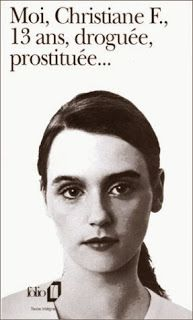 Le Bouquinovore: Moi, Christiane F., 13 ans, droguée, prostituée..Christiane F. Felscherinow