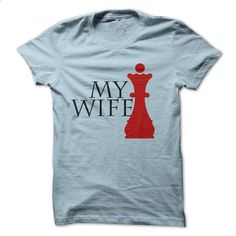 My wife is queen - #tee shirt #t shirts design. ORDER NOW =>…