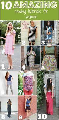 10 sewing tutorials for women real website: http://www.domesticblisssquared.com/2013/06/10-amazing-sewing-tutorials-for-women.html