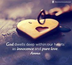 "... our hearts as innocence and pure love."" - Amma (Mata Amritanandamayi"