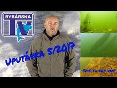 UPUTÁVKA: Rybárska Televízia 5/2017 - 3. marec 2017