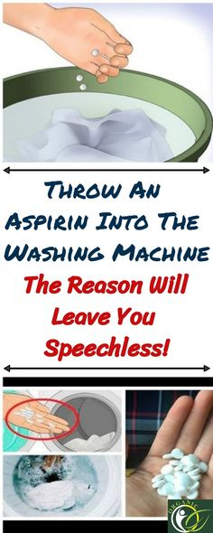 Throw An Aspirin Into The Washing Machine, The Reason Will Leave You Speechless!