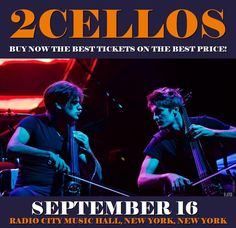 2Cellos in New York at Radio City Music Hall on September 16. More about this event here https://www.facebook.com/events/132508803961033/