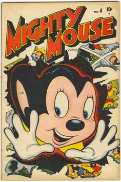 Mighty Mouse Comics Vol 1 4 Vintage Comic Books, Vintage Cartoon, Vintage Comics, Comic Books Art, Cartoon Art, Cartoon Characters, Retro Cartoons, Old Cartoons, Classic Cartoons