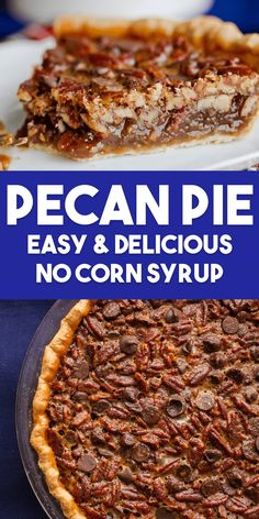 Pecan Pie Without Corn Syrup. #pecanpie #pecanpierecipe #thanksgivingdessert #thanksgivingpie