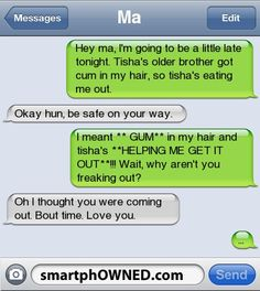 **GUM** - - Autocorrect Fails and Funny Text Messages - SmartphOWNED - Things that do not require logic - Funny Drunk Texts, Funny Text Messages Fails, Funny Shit, Text Message Fails, Funny Text Memes, Text Jokes, Epic Texts, Funny Relatable Memes, Funny Jokes