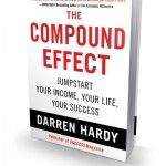 Implement The Compound Effect to Jumpstart Your Life Today => http://www.talljeff.com/implement-the-compound-effect-to-jumpstart-your-life-today/