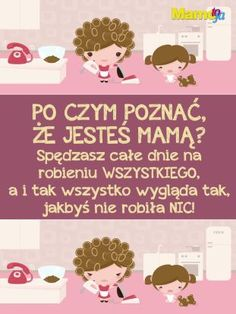 Jak wyrazić w słowach ogrom miłości jaki Cię wypełnia? Skorzystaj z naszych kartek i pokaż światu co to znaczy być mamą. 2 Baby, Just Smile, Baby Hacks, Health Quotes, True Colors, Kids And Parenting, Motto, True Stories, Texts