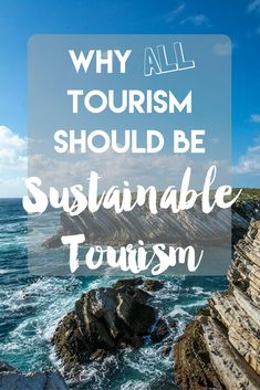 """It's time for travelers to stop thinking about """"sustainable tourism"""" as a separate type of travel and start to think of all travel as sustainable tourism! It's so important for our planet and for future generations.   Click to read more about the WTTC's campaign, Tourism For Tomorrow, to learn how you can travel more sustainably!"""