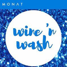 Wine 'n wash taylorfelker.mymonat.com