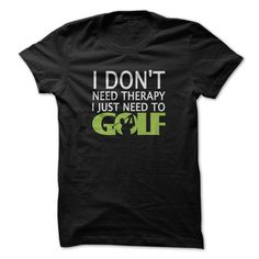 Cool I just need to Golf Shirts & Tees