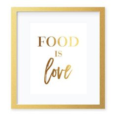 Food Is Love Gold Foil Art Print by Digibuddha