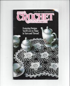 1988 Annie's Crochet Newsletter Book, Irish Lace, Pillows, Blankets, Place Mats, Scarf, Mittens, Sweaters, Animals, Vintage Crochet Book by VictorianWardrobe on Etsy