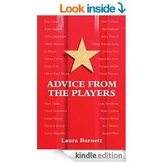 Advice From the Players ( Nick Hern Books 2014) provides golden nuggets of tips from actors and directors which should really help actors. It's a great dip-into book covering all aspects of the acting career. The quotes are short, funny, uplifting, readable and very useful. Stars such as Simon Callow, Brian Cox, Imogen Stubbs, Julie Walters, Lenny Henry, Mark Gatiss and Harriet Walter are among those who have contributed. Great for the train journey to the audition or rehearsal.