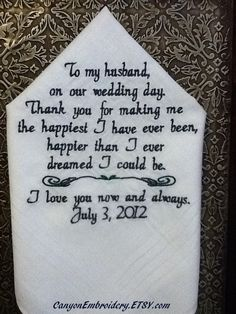 Personalized Handkerchief To Fiance From the Bride By Canyon Embroidery on ETSY. $27.50, via Etsy.