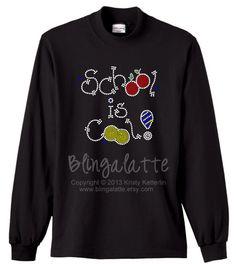School Is Cool Bling Shirt Shool Bling Shirt Back by Blingalatte, $25.00