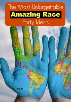 The Most Unforgettable Amazing Race Party Ideas