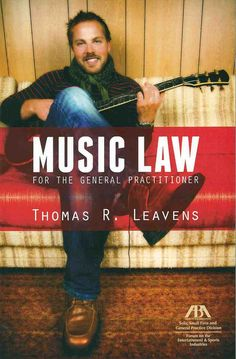 https://flic.kr/p/wAT5F8 | Music law for the general practitioner / Thomas R. Leavens ; American Bar Association, Solo, Small Firm and General Practice Division, 2015 | encore.fama.us.es/iii/encore/record/C__Rb2659877