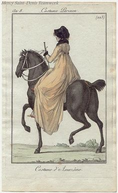 This dates to about Women in the Regency era rode side-saddle, and it was considered a gentlewoman's activity.