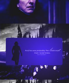 Brave Severus Snape Slytherin Pride, Hogwarts, Turn To Page 394, Deathly Hallows Part 2, Professor Severus Snape, Alan Rickman Severus Snape, British American, Fantasy Films, Harry Potter Characters