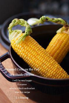 ストウブ【staub】de蒸とうもろこし by *ai* 【クックパッド】 簡単おいしいみんなのレシピが282万品