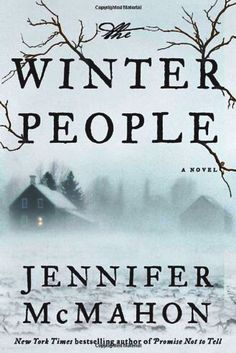 A beautiful literary thriller that you won't be able to put down. The Winter People by Jennifer McMahon -bookerina.com