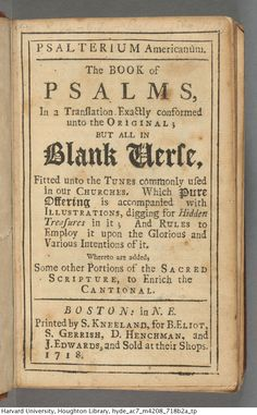 The book of Psalms, in a translation exactly conformed unto the original; but all in blank verse, fitted unto the tunes commonly used in our.