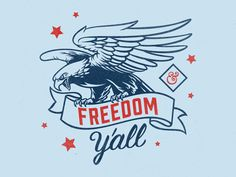 Freedom Y'all / Fourth of July - Rhyme and Reason Design
